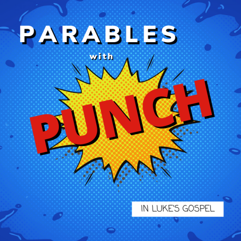 Parables With Punch (2) Luke 10:25-37